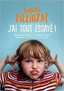 «J'ai tout essayé» d'Isabelle Fillozat